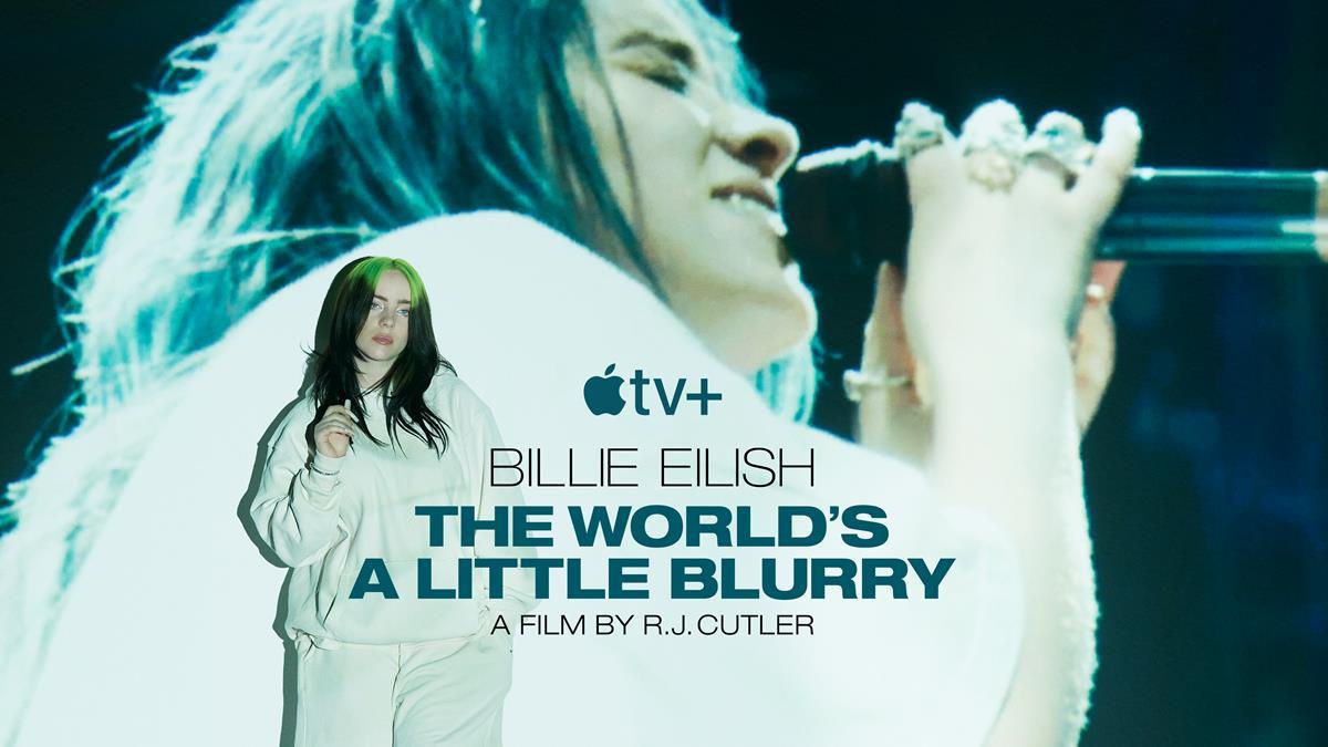 """Billie Eilish: The World's A Little Blurry."""