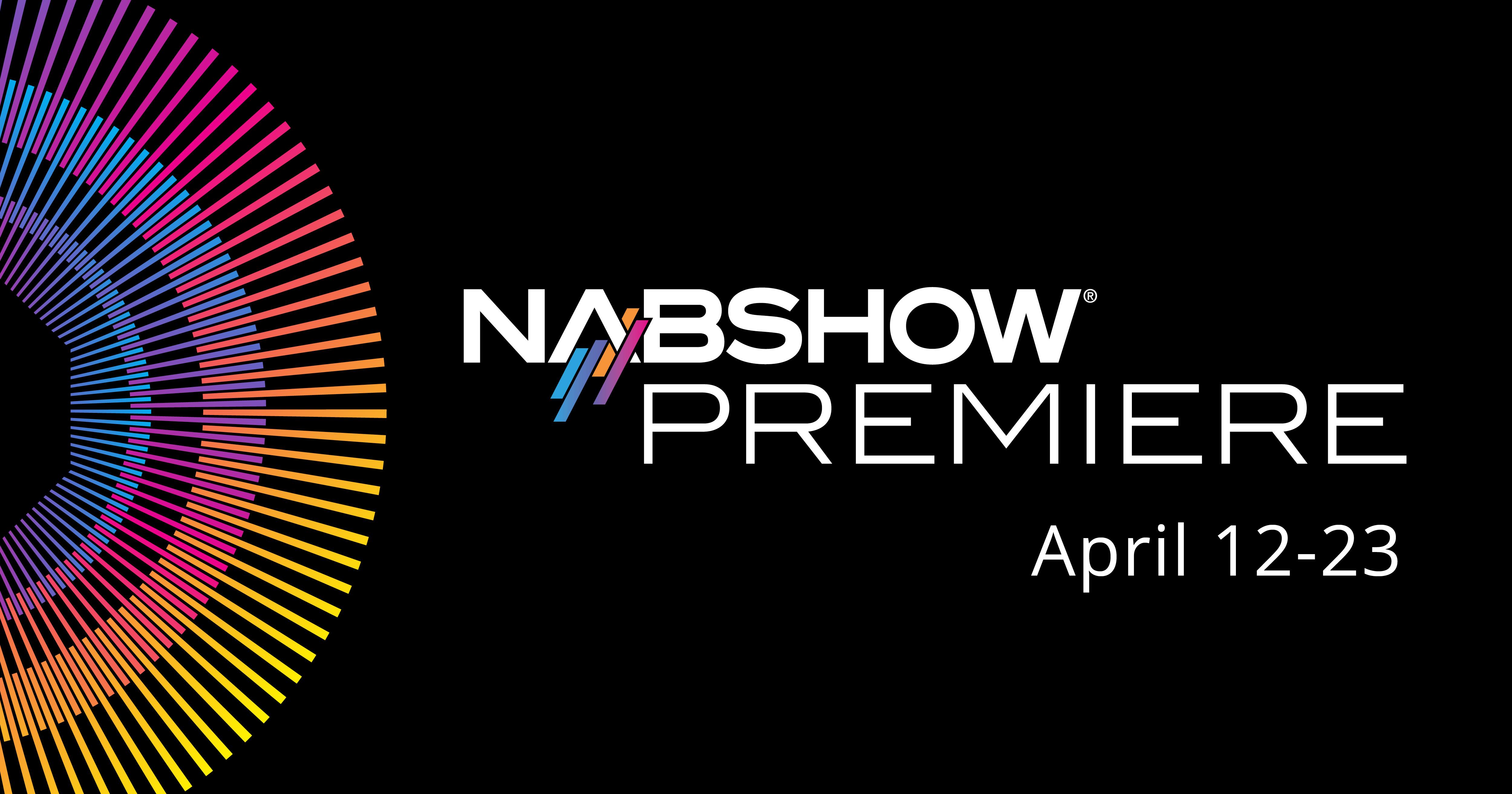 NAB Show Premiere