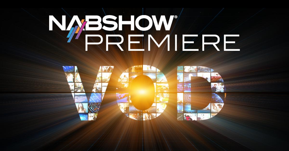 NAB Show Premiere VOD